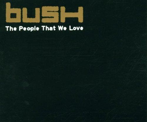 Bush - The People That We Love - Zortam Music
