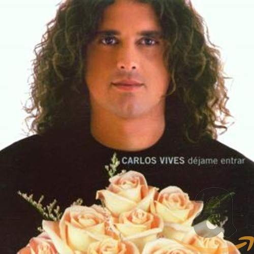 Carlos Vives - DAcjame Entrar - Zortam Music