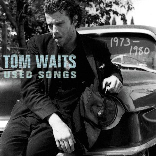 Tom Waits - Used Songs - Zortam Music