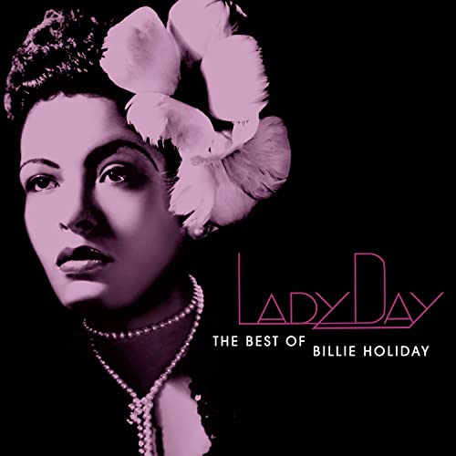 Billie Holiday - LADY DAY: THE BEST OF BILLIE HOLIDAY(DISC2) - Zortam Music