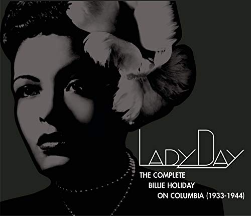 Billie Holiday - Lady Day: The Complete Billie Holiday on Columbia (1933-1944) - Zortam Music