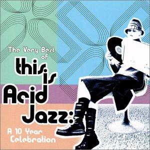 Various - Best of Acid Jazz (CD 1) - Zortam Music