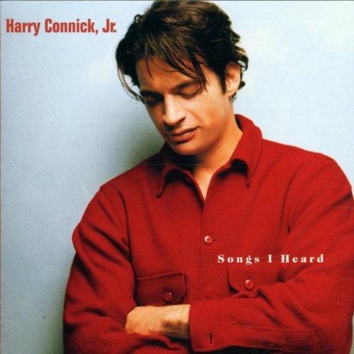 Harry Connick Jr. - Songs I Heard - Zortam Music
