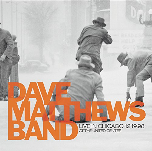 Dave Matthews Band - Live In Chicago At The United Center 12.19.98 - Zortam Music