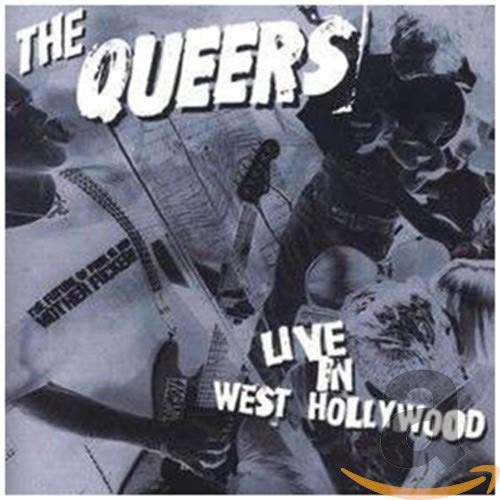 Queers - Live in West Hollywood - Zortam Music