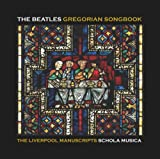 The Beatles Gregorian Songbook: The Liverpool Manuscript