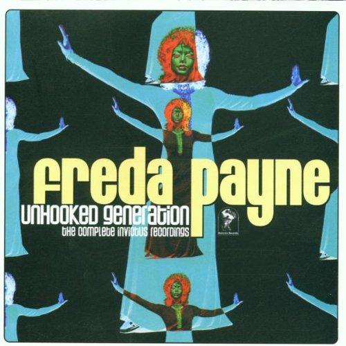 Freda Payne - Unhooked Generation: The Complete Invictus Recordings - Zortam Music