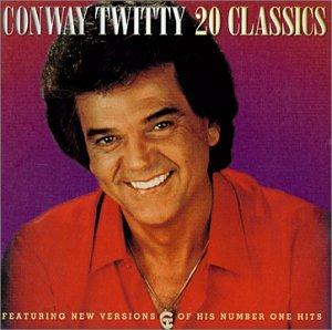 CONWAY TWITTY - 20 Classics - Zortam Music