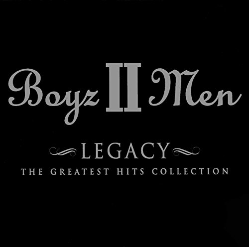 Boyz II Men - Legacy : The Greatest Hits Collection - Zortam Music