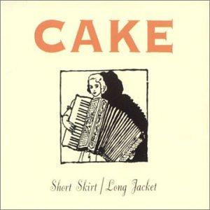 Cake - Short Skirt Long Jacket (Prom - Zortam Music