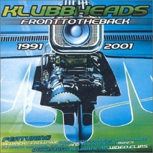 Klubbheads - Front to the Back - Zortam Music