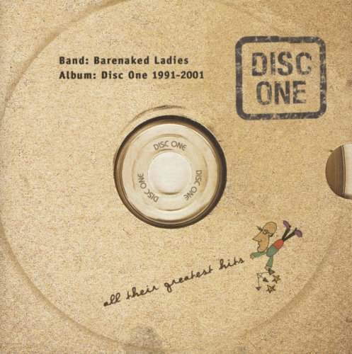 Barenaked Ladies - Disc One 1991 - 2001: All Their Greatest Hits - Zortam Music