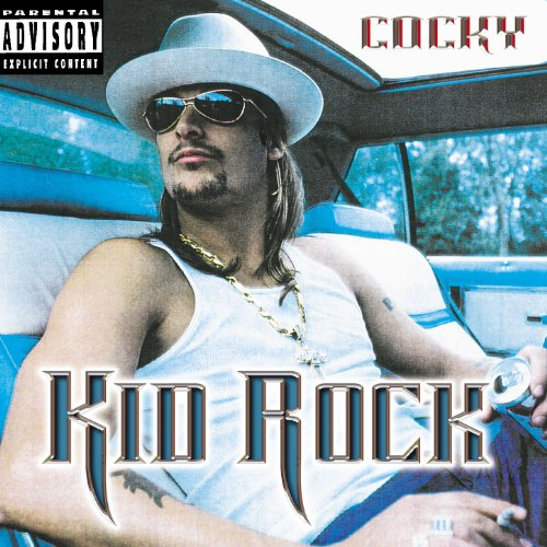 Kid Rock/Sheryl Crow - Cocky - Zortam Music