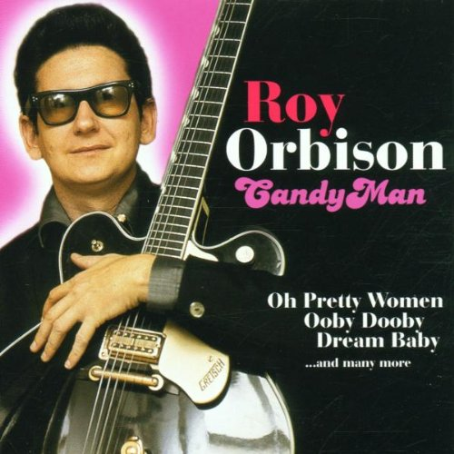 Roy Orbison - Candy Man - Zortam Music
