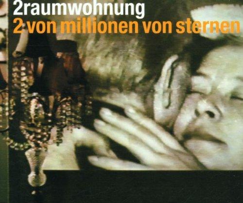 2raumwohnung - 2 von millionen von sternen - Zortam Music