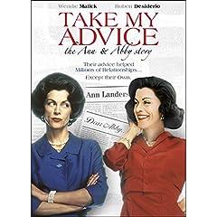 Take My Advice: The Ann & Abby Story