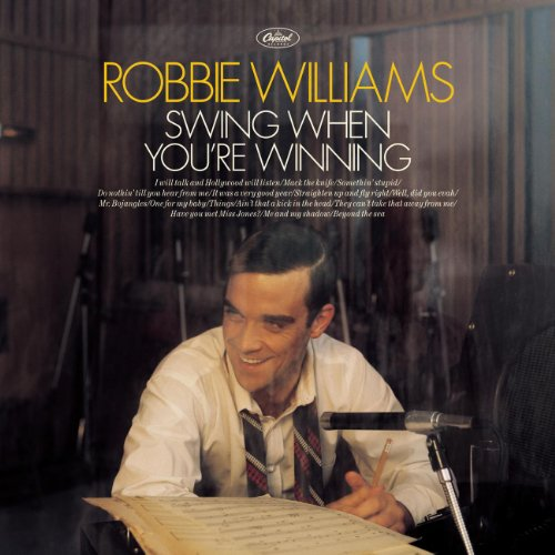Robbie Williams - Swing when you
