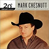 album art to 20th Century Masters: The Millennium Collection: The Best of Mark Chesnutt
