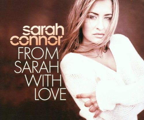 Sarah Connor - From Sarah With Love - Zortam Music
