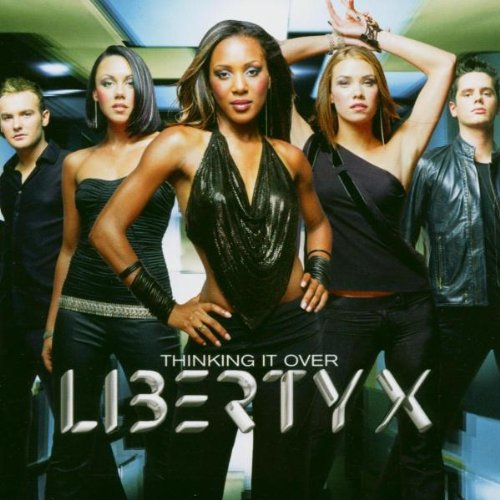 Liberty X - Thinking It Over - Zortam Music