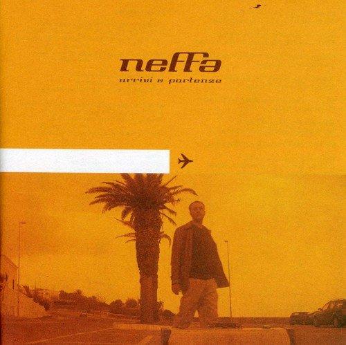 Neffa - Arrivi E Partenze - Zortam Music