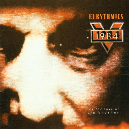 Eurythmics - For the Love of Big Brother - Zortam Music