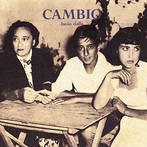 Lucio Dalla - Cambio - Zortam Music