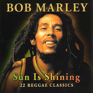 Sun Is Shining: 22 Reggae Classics