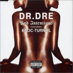Dr. Dre - Bad Intentions (Promo Single) - Zortam Music