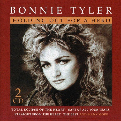 Bonnie Tyler - Holding Out For A Hero - Zortam Music