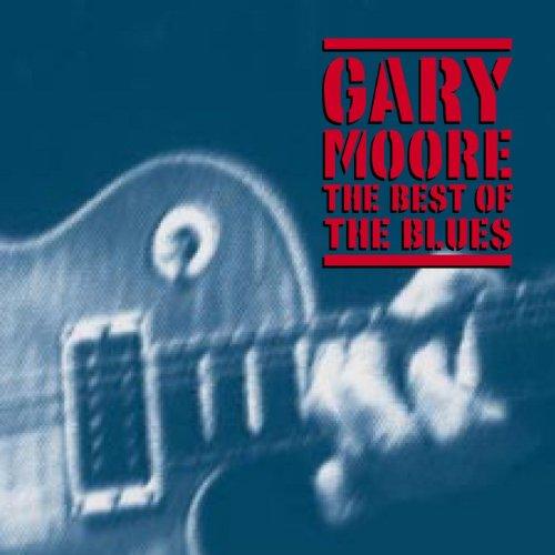 Gary Moore - Best of the Blues - Zortam Music