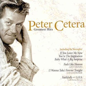 Peter Cetera - Greatest Hits - Zortam Music