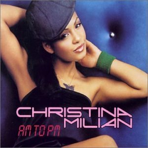 Christina Milian - Am To PM (Promo Single) - Zortam Music