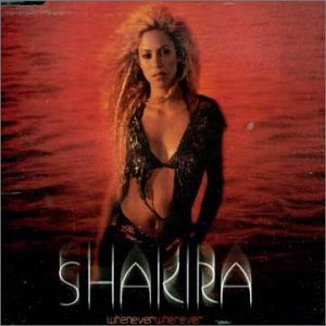 Shakira - Whenever Whatever - Zortam Music