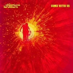 The Chemical Brothers - Come W/Us (Ltd Ed) (Digipak) - Zortam Music