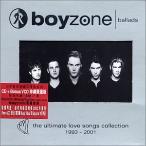Boyzone - Ballads: the Ultimate Love Song Collection 1993-2001 - Zortam Music