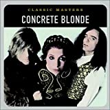 album art to Classic Masters: Concrete Blonde