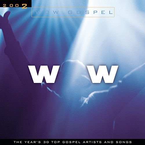 Various Artists - WoW Gospel 2002 - Zortam Music