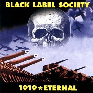 Black Label Society - 1919 Eternal - Zortam Music
