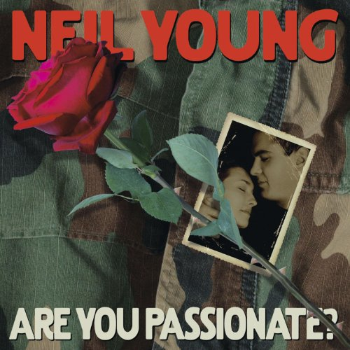 Neil Young - Are You Passionate - Zortam Music