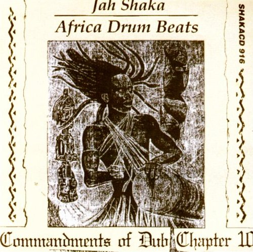Commandments of Dub, Part 10: Africa Drum Beats