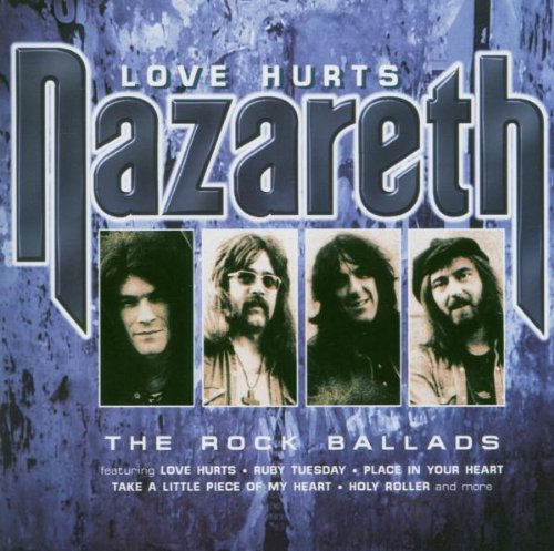 Nazareth - Love Hurts: the Rock Ballads - Zortam Music