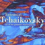 Essential Tchaikovsky by