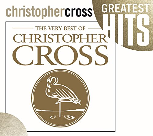 Christopher Cross - The Very Best Of - Zortam Music
