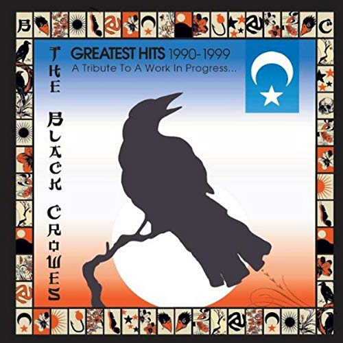BLACK CROWES - Black Crowes - Greatest Hits 1990-1999: Tribute Work in Progress - Zortam Music