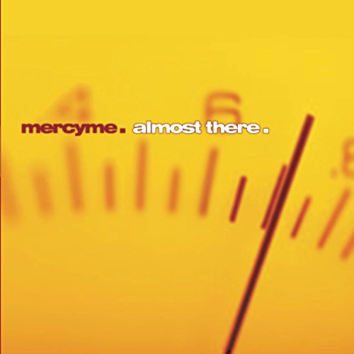 MERCYME - Almost There (Bonus Tracks) - Zortam Music