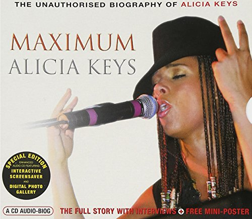 Alicia Keys - Maximum Alicia Keys: The Unauthorised Biography Of Alicia Keys - Zortam Music