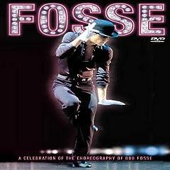Bob Fosse : A Celebration of the Choregraphy