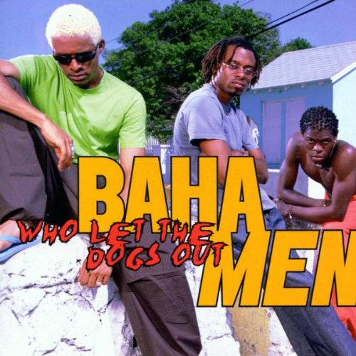 Baha Men - Who Let The Dogs Out (maxi) - Zortam Music
