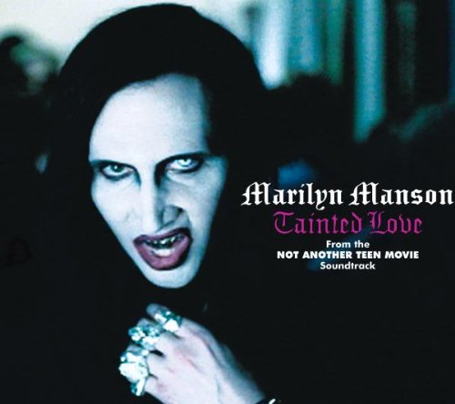 Marilyn Manson - Tainted Love (Single) - Zortam Music